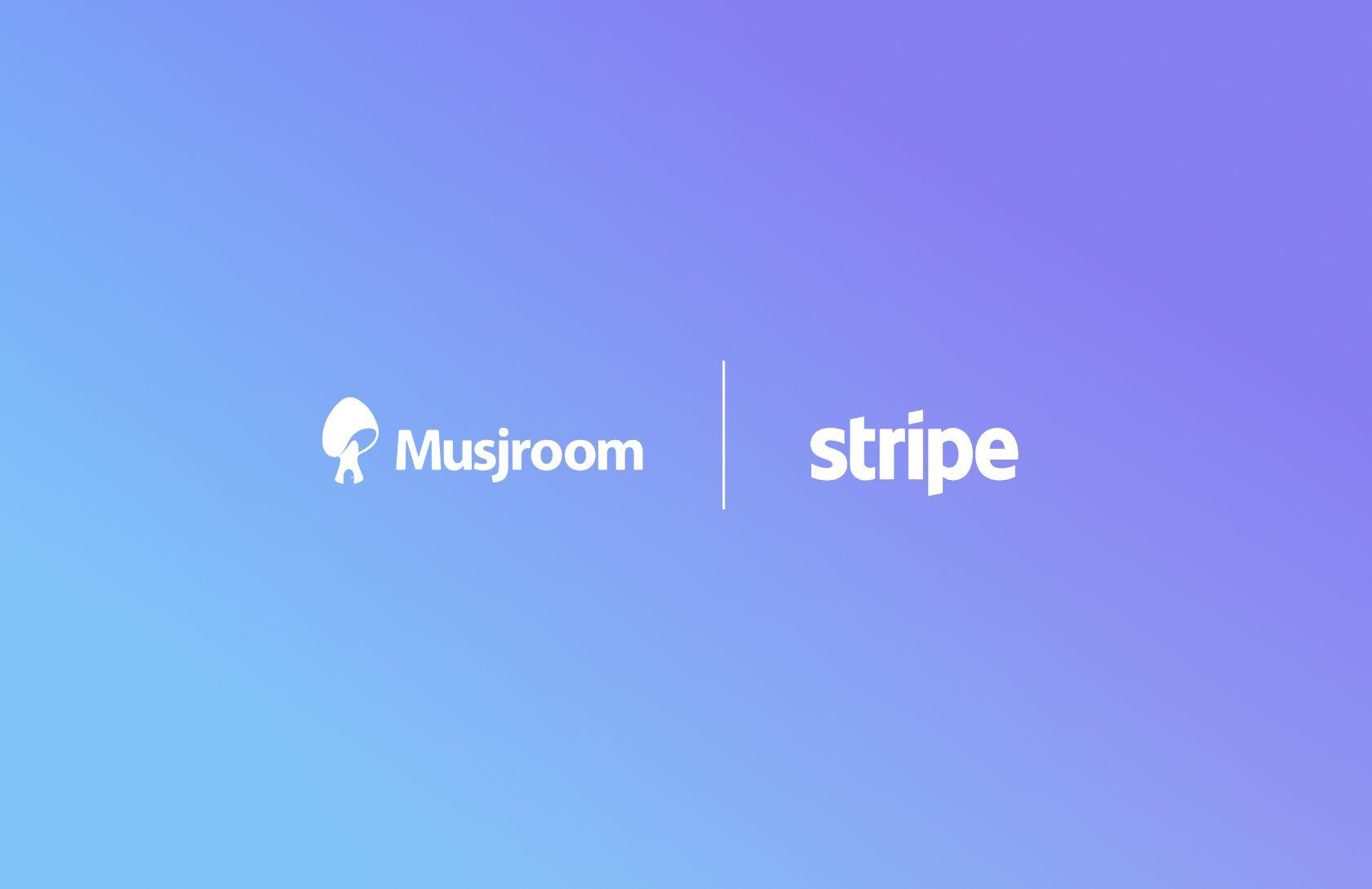 Musjroom kiest Stripe als betalingsgateway!